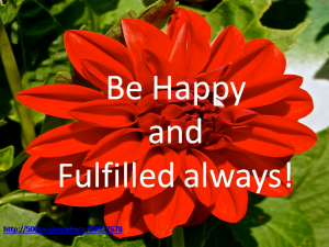 Be happy and fulfilled!
